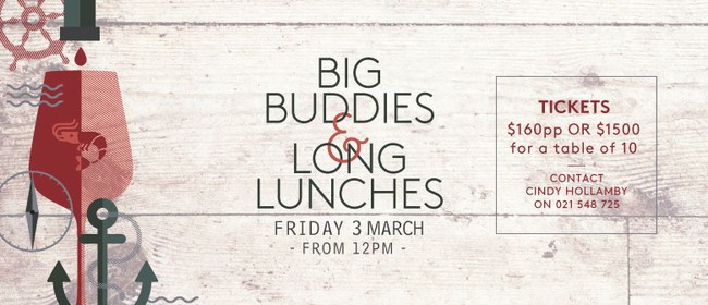Big Buddies & Long Lunches