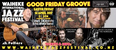 Waiheke Jazz Festival - Good Friday Groove