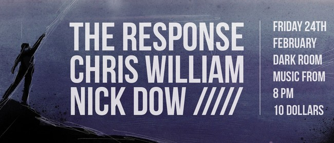 The Response, Chris William & Nick Dow