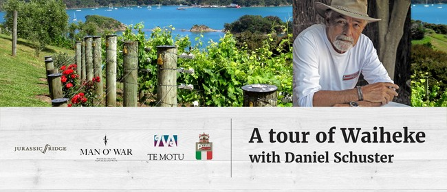 A Tour of Waiheke With Daniel Schuster