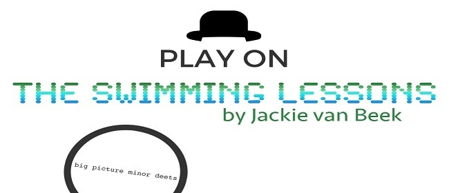Play On: The Swimming Lessons By Jackie Van Beek