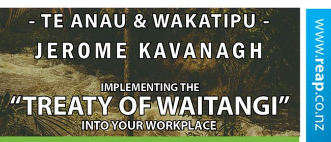 Te Anau Implementing Treaty of Waitangi - Workplace