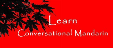 Conversational Mandarin Classes - Beginners