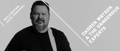 Wellington Jazz Fest - Darren Watson & The Dangerous Experts