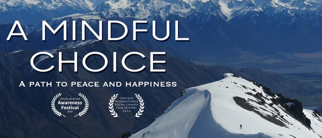 Encore Screening of Documentary Film 'A Mindful Choice'