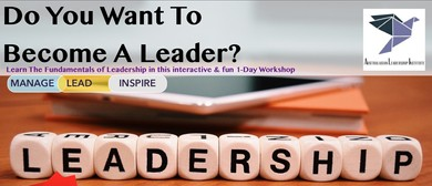 Do You Want To Become A Leader? A 1-Day Workshop