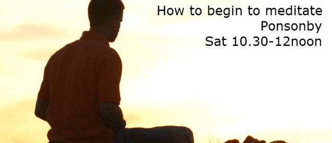 How to Begin to Meditate