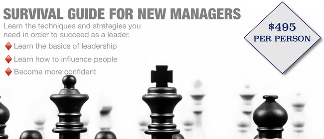 Survival guide for new managers a 1 day leadership for 152 the terrace wellington