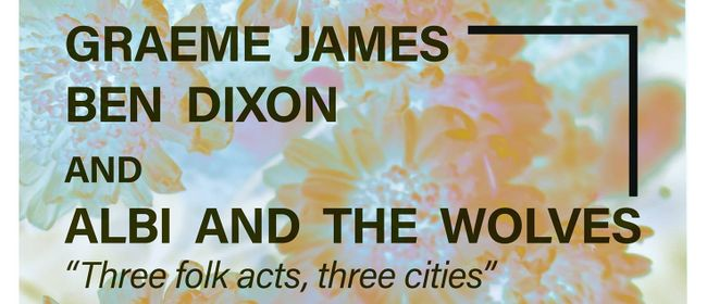 Ben Dixon Brings Mr James and The Wolves to New Plymouth