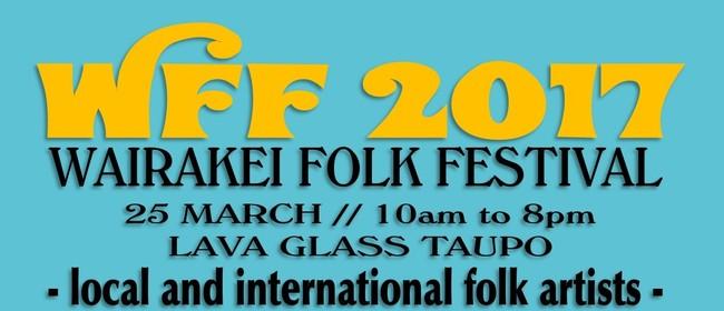 Wairakei Folk Festival - WFF 2017