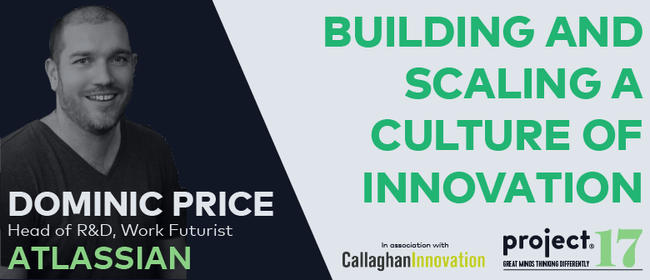 Project17: Building & Scaling a Culture of Innovation