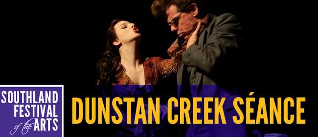 Dunstan Creek Seance