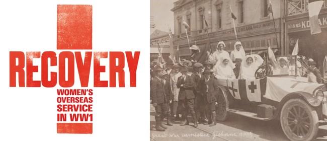 Recovery: Women's Overseas Service in WW1
