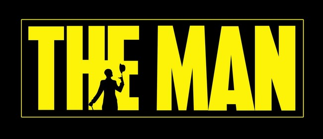 The Man - Comedy Theatre Show