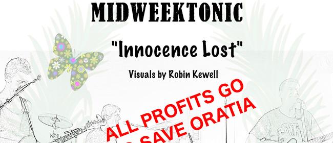 "MidweekTonic ""Innocence Lost"""