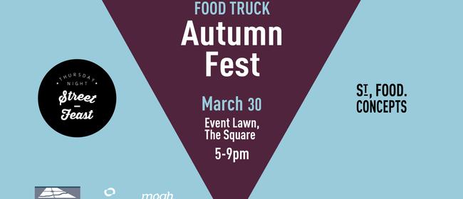 Street Feast - Food Truck Autumn Fest