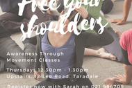 Free Your Shoulders - Awareness Through Movement Classes