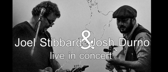 Joel Stibbard & Josh Durno In Concert