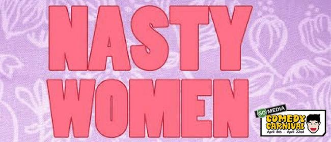 Nasty Women - Show 2