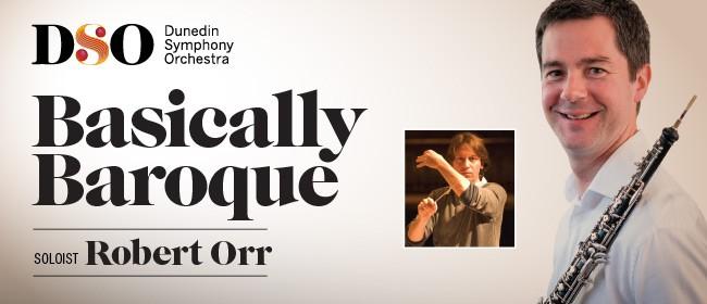 Dunedin Symphony Orchestra: Basically Baroque