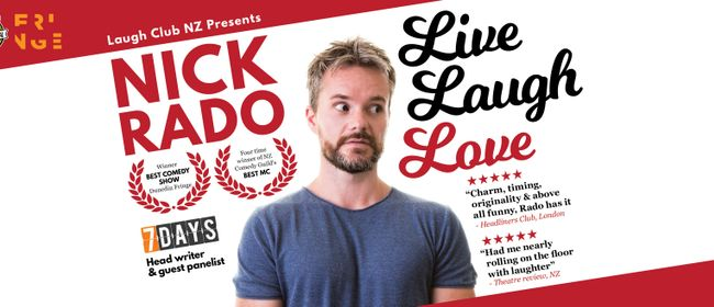 Nick Rado Live Laugh Love
