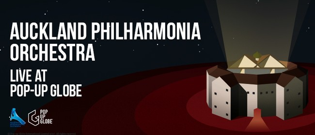 Auckland Philharmonia at Pop-up Globe
