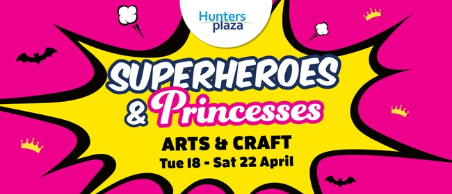 Superheroes and Princess Arts & Crafts