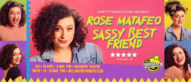 Rose Matafeo - Sassy Best Friend