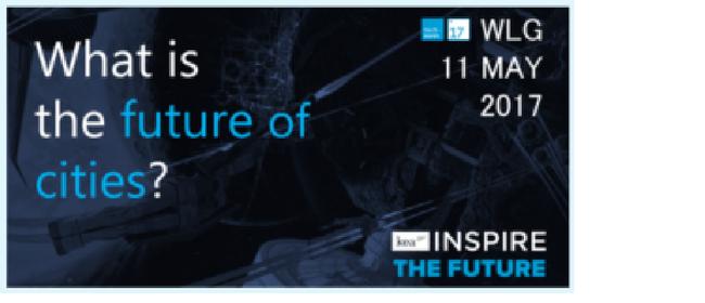 Techweek '17 Wellington - Kea Inspire: The Future of Cities