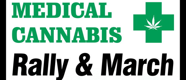 Medical Cannabis Rally and March