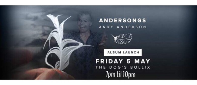 Andy Anderson - Andersongs - CD Launch and Gig