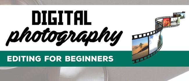 Digital Photo Editing - Basics & Beyond