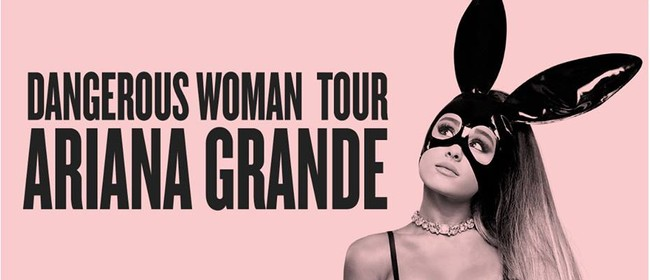 Ariana Grande – Dangerous Woman Tour 2017