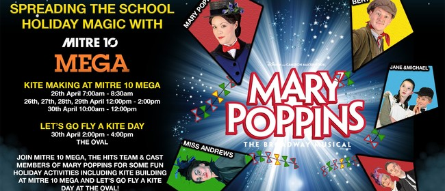 Mary Poppins Mitre 10 Mega - Let's Go Fly a Kite Day