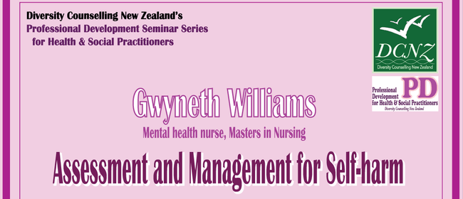 DCNZ Seminar Assessment and Management for Self-Harm
