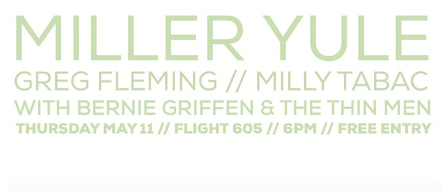 Miller Yule, Greg Fleming and Milly Tabac