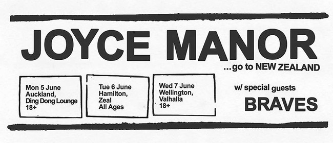 Joyce Manor (USA) New Zealand Tour w/ Braves