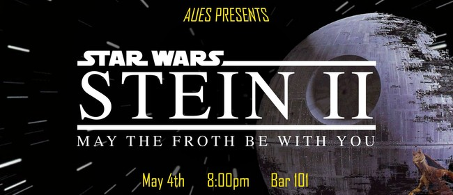 AUES Stein II: Stein Wars - The Froth Awakens