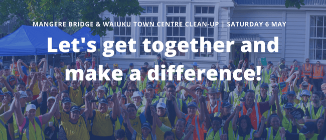 Waiuku Town Centre Clean-up