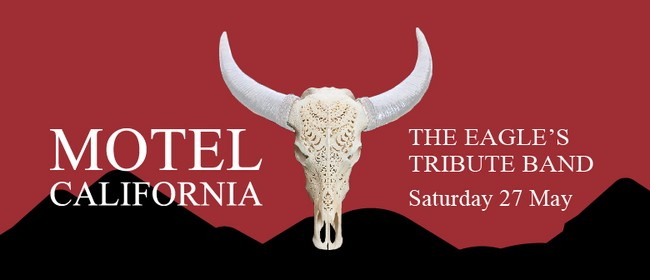 The Eagles 'Motel California' Tribute Band