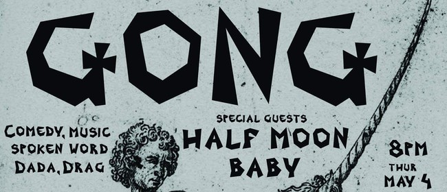 Gong Featuring Half Moon Baby