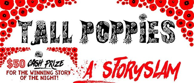"Tall Poppies Story Slam: The Time I Met ""The One"" (Almost)"