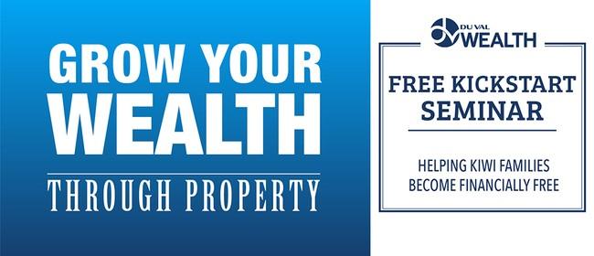 Grow Your Wealth Through Property - Kickstart Seminar