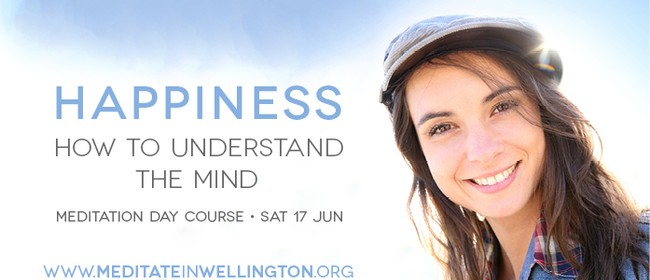 Happiness: How to Understand the Mind