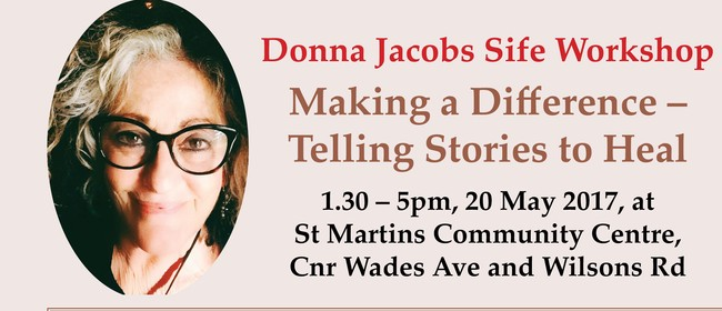 Workshop: Making a Difference - Telling Stories to Heal