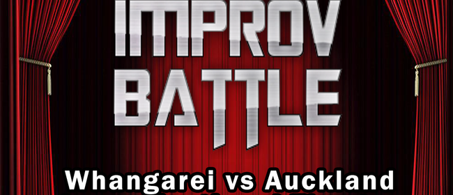 Improv Battle: Whangarei vs Auckland