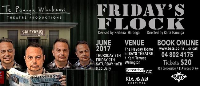Friday's Flock - A Solo Devised Drama By Reihana Haronga
