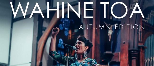 Wahine Toa - Autumn Edition