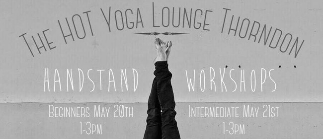 The Yoga Lounge Workshop Series - Handstand Weekend
