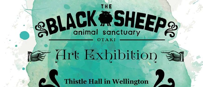 Black Sheep Animal Sanctuary ōtaki Art Exhibition